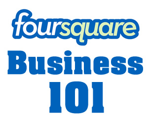 How to use Foursquare for business